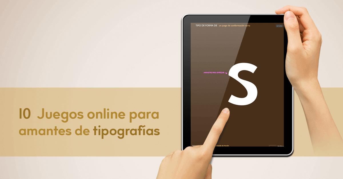 Juegos online tipografías
